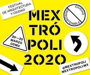 MEXTRÓPOLI 2020: (UN)SUSTAINABLE CITY