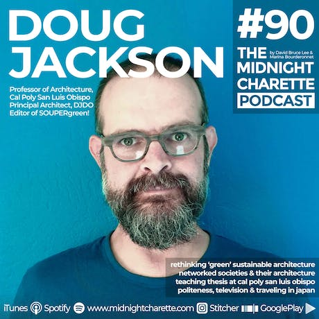 A unique take on sustainability with Doug Jackson - Podcast Ep #90