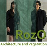 RozO / Architecture and Vegetation