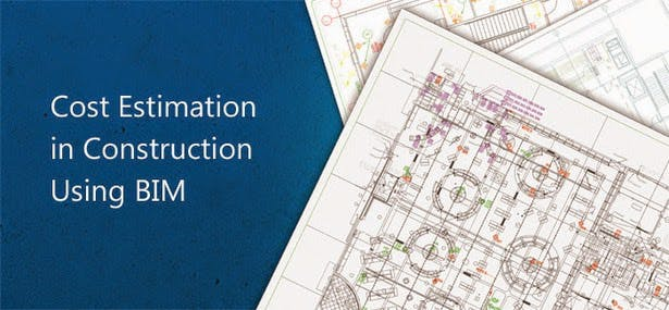 bim and cost estimating Construction cost estimates provided by the quantity surveyors are constantly  producing errors and inaccuracies due to unmanageable circumstances.
