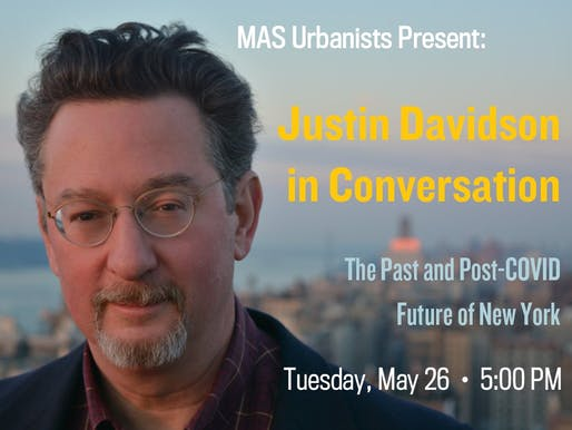MAS Urbanists Present: Justin Davidson in Conversation