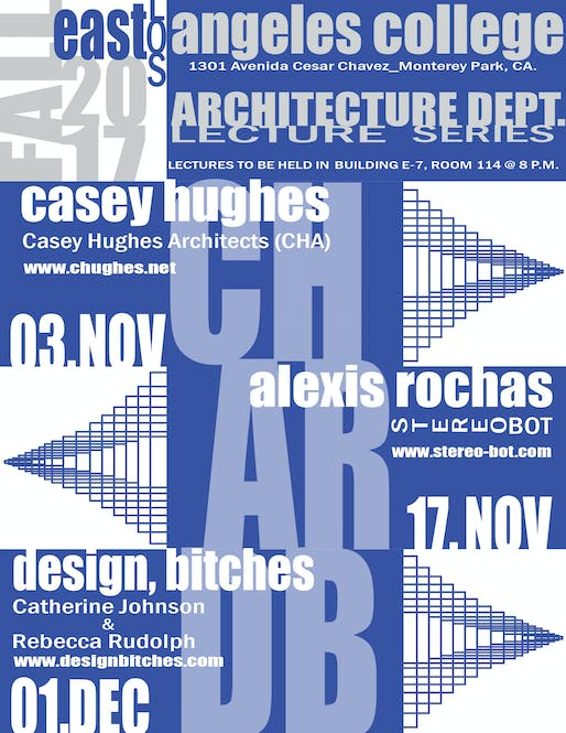 Poster designed by Jesus Abril, courtesy of ELAC Architecture.