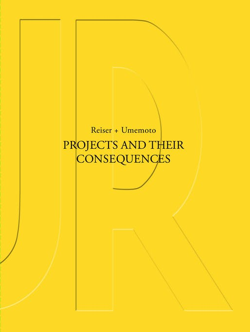 Projects and Their Consequences by Reiser + Umemoto. Image courtesy of Princeton Architectural Press.