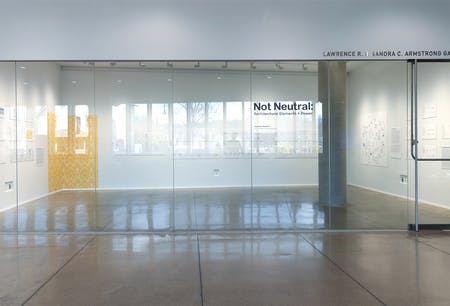Not Neutral: Architectural Elements + Power, exhibition. Image courtesy of Jennifer Meakins