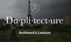 "Archinect's Lexicon: ""Duplitecture"""