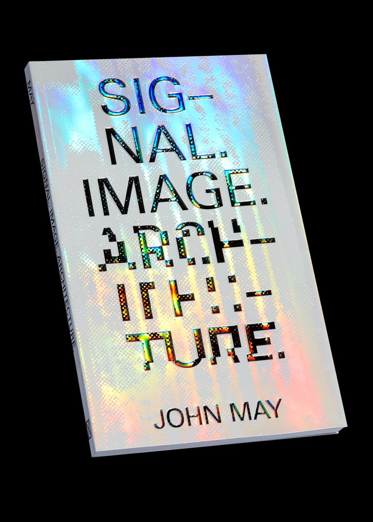 Cover of Signal. Image. Architecture. Columbia Books on Architecture, 2019.