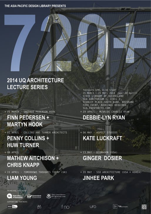 """720+"" Lecture Series from the University of Queensland, School of Architecture. Courtesy of UQ School of Architecture"