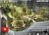 #134 - Mall Experiences and Design Review of the Re-Opened Salesforce Transit Park