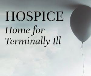 Hospice - Home for Terminally Ill