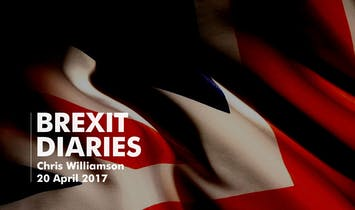 Brexit Diaries: Chris Williamson, 20 April 2017