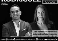 #84 - Having a Successful Architecture Firm with CEO & CFO of IR Architects, Ignacio & Lauren Rodriguez