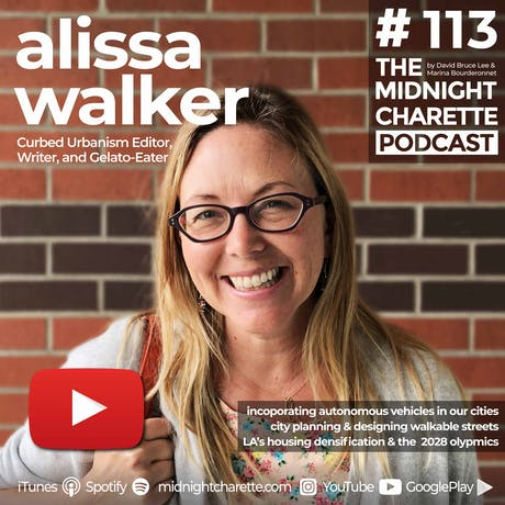 Interview with Urbanism Editor at Curbed, Alissa Walker - EP #113