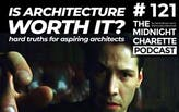 Is Architecture Worth it?
