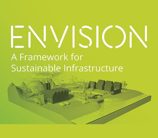 Envision: A Framework for Sustainable Infrastructure