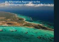 Upholding the Commons: An Alternative Approach to the Redevelopment of the Island of Barbuda