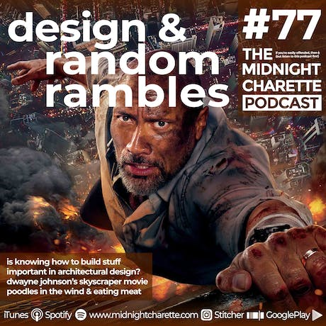Anyone see the ridiculous movie 'Skyscraper' with Dwayne Johnson? - Podcast Ep #77