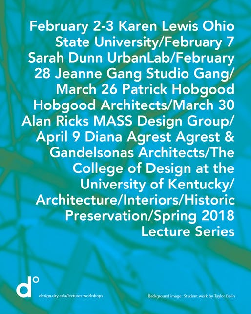Background image: Student work by Taylor Bolin. Poster courtesy of University of Kentucky, College of Design.