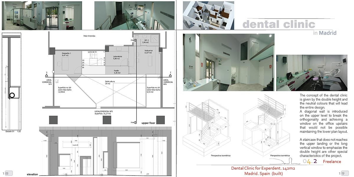 Status: Built Location: Madrid, ES My Role: Architect   Project Manager  Additional Credits: Http://www.experdent.es/
