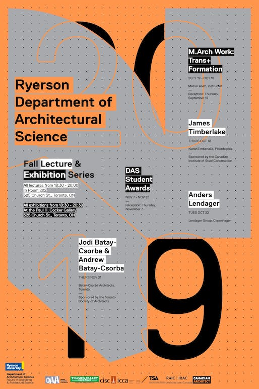 Fall Lecture & Exhibition Series. Poster courtesy of Ryerson University​ Department of Architectural Science.