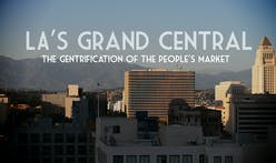 """LA's Grand Central : The Gentrification of the People's Market"": Interview with director Dylan Valley"