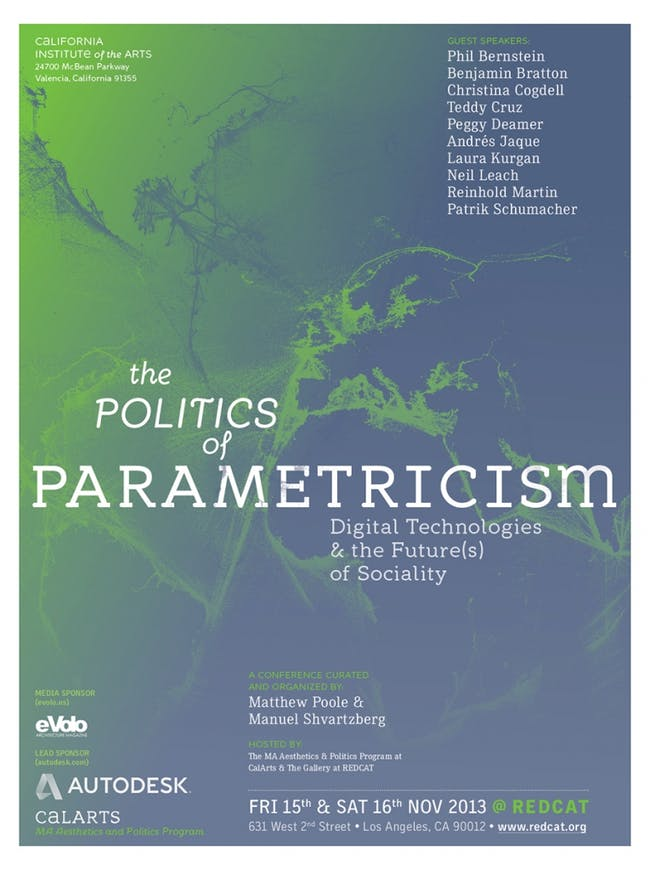 Image via http://blog.calarts.edu/2013/11/11/aesthetics-and-politics-conference-explores-the-politics-of-parametricism/