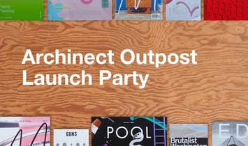 Archinect Outpost to open in Downtown Los Angeles, Launch Party June 15th