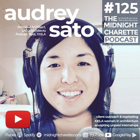 Interview w Audrey Sato on Women in Architecture and more! EP #125
