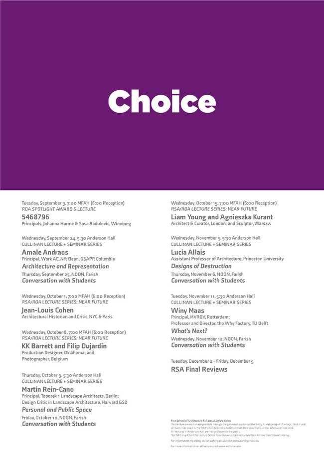 'Choice' Lecture Series at the Rice University School of Architecture. Poster courtesy of Rice School of Architecture.