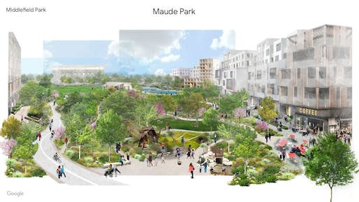 Rendering of the proposed Google Middlefield Park campus. All images courtesy of the City of Mountain View.