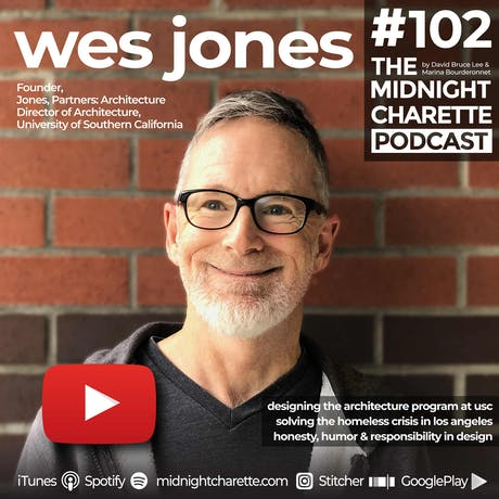 Wes Jones has the solution for solving the homeless crisis in LA - EP #102