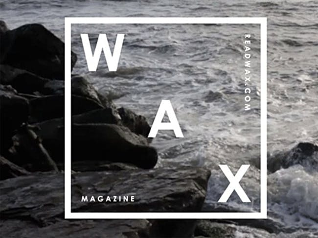 Successfully Funded: WAX MAGAZINE by Zak