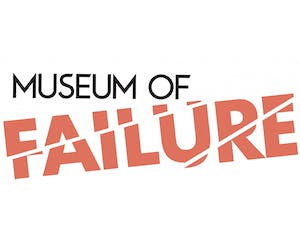 The Museum of Failure