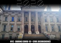 2020 - NYC during COVID-19 + Civil Disobedience