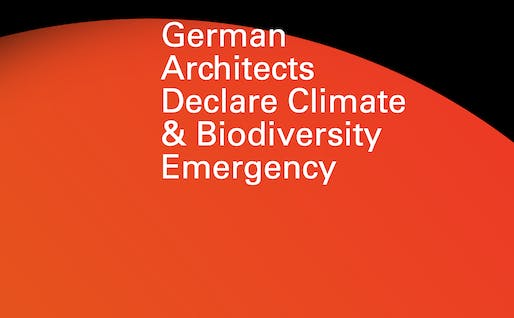 German architects are joining the international climate emergency call. Image courtesy of Architects Declare.