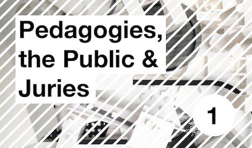 Pedagogies, the Public & Juries: Lorem Ipsum