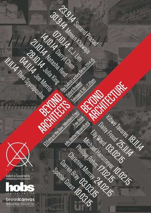 "OxArch Lecture Series 2014-15: ""Beyond Architects, Beyond Architecture"". Image courtesy of OxArch."