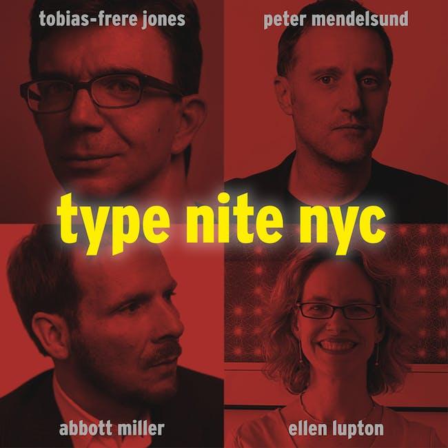 Type Nite NYC. Image courtesy Princeton Architectural Press.