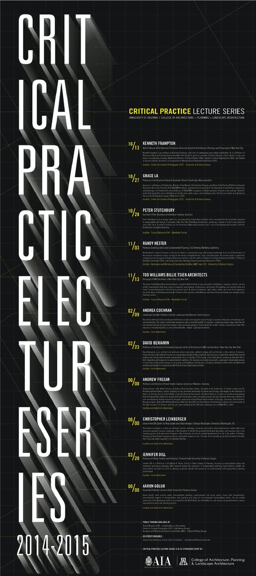 Critical Lecture Series 2014-15 at University of Arizona College of Architecture + Planning + Landscape Architecture. Poster courtesy of University of Arizona CAPLA.