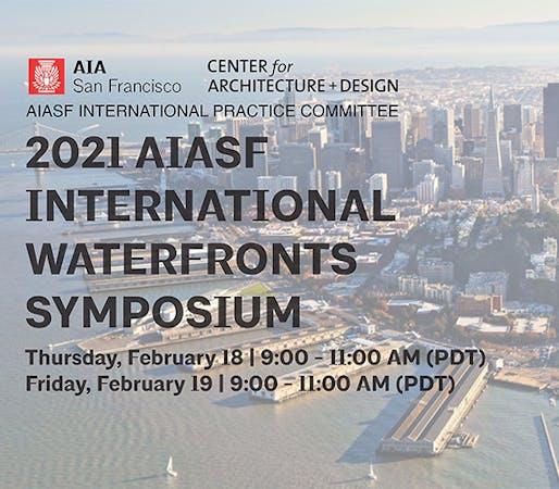 2021 AIASF International Waterfronts Symposium
