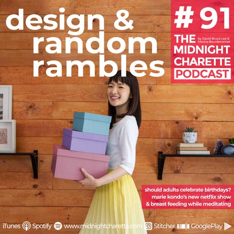 A modernist would Marie Kondo's guests - Ep #91