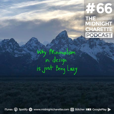 Here's why minimalist design today are just lazy - Podcast Ep #66