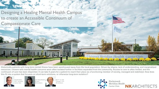 Designing a Healing Mental Health Campus to Create an Accessible Continuum of Compassionate Care- Donald Parker, Erin Sharp-Newton, Ben P. Lee for the European Healthcare Design Congress