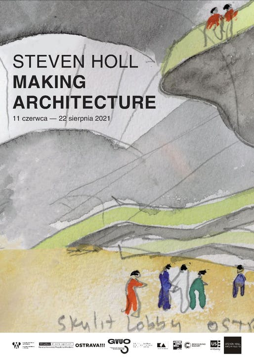 """Poster for """"Steven Holl: Making Architecture"""" exhibition featuring Steven Holl's watercolor for the Ostrava Concert Hall. Image: Steven Holl Architects"""