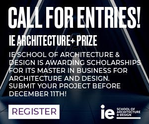 OPEN CALL: IE ARCHITECTURE+ PRIZE is back!
