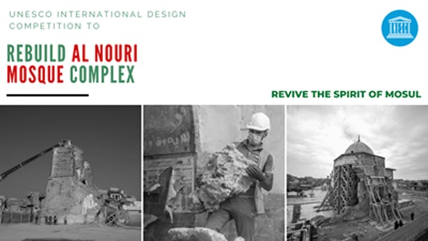international design competition for selecting a winning design entry for the Reconstruction and Rehabilitation of the Al Nouri complex in Mosul.