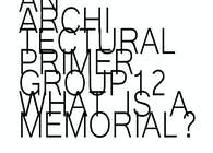 What is a Memorial? - An Architectural Primer