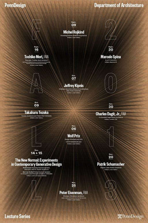 Poster for the Fall '13 lecture events at PennDesign. Design by WeShouldDoItAll (WSDIA). Image courtesy of WSDIA.