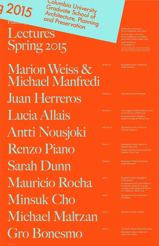 Spring '15 Lecture Series + Events at Columbia GSAPP. Image via events.gsapp.org/posters.