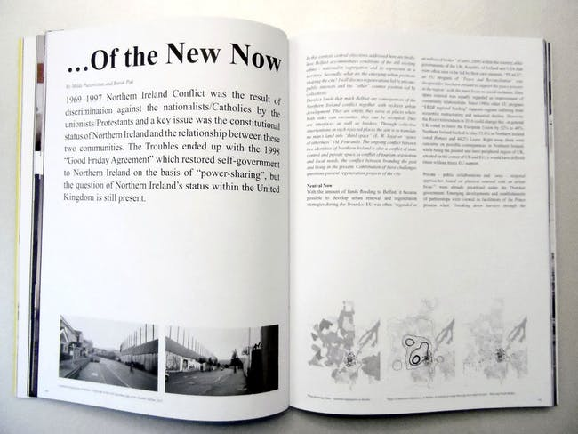 "Pages 40-41. Milda Paceviciute and Burak Pak portray Belfast's derelict ""space of otherness""."