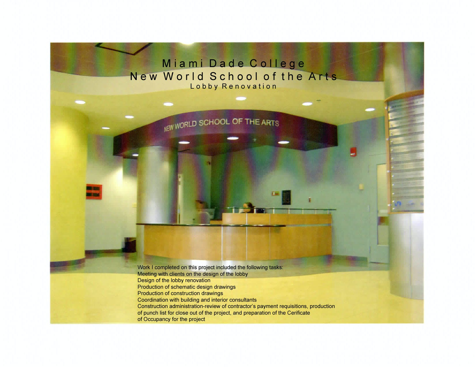 Miami Dade College New World School Of The Arts Campus Lobby Renovation